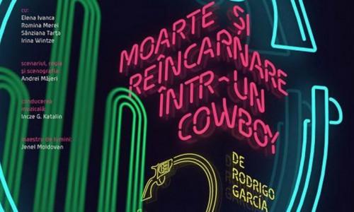 moarte și reîncarnare într-un cowboy